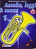 Ascolta, Leggi & Suona 1 Metodo per baritono/eufonio BC + CD