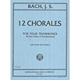 Bach, j.s. – 12 Chorales for 4 Trombones