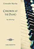 CHILDREN AT THE PIANO: An Anthology