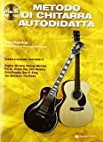 Metodo di chitarra autodidatta. Con CD