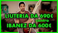 Confronto CHITARRA FATTA a MANO da 690€ e IBANEZ da 600€