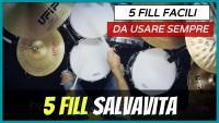 5 Fill Salvavita...Facilissimi | Imparare a Suonare La Batteria